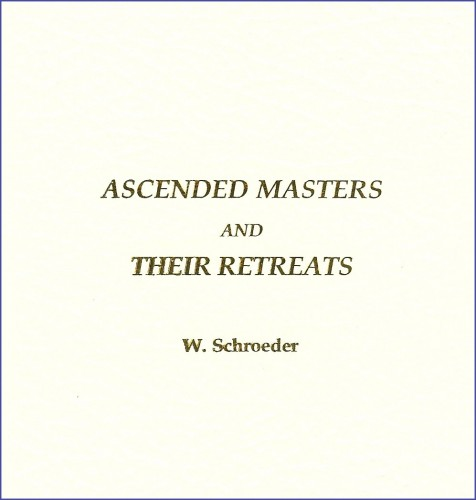 Ascended Masters and Their Retreats