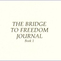 Bridge to Freedom Journal, Book 1