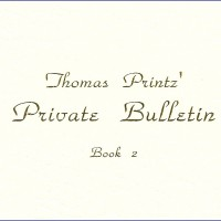 Thomas Printz' Private Bulletin, Book 2