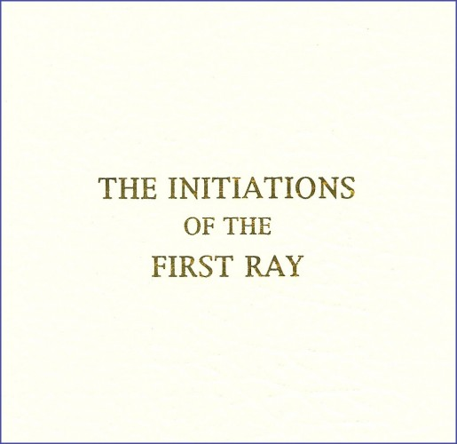 english_cover_small The Initiations of the First Ray