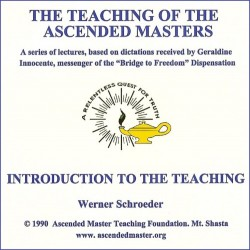 The Teaching of the Ascended Masters - Introduction to the Teaching