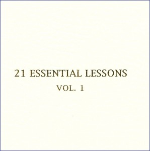 21 Essential Lessons Vol. 1