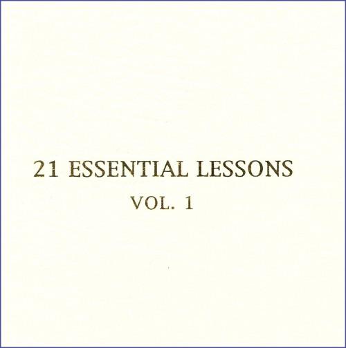 21 Essential Lessons Vol. 1