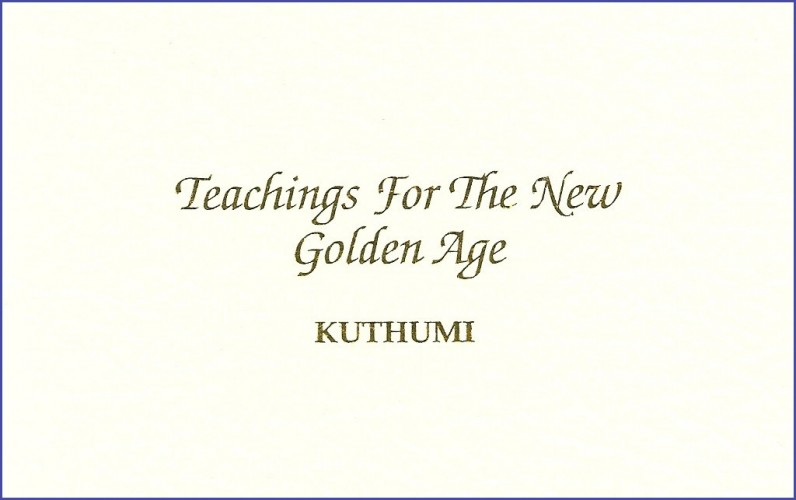 Teachings for the New Golden Age