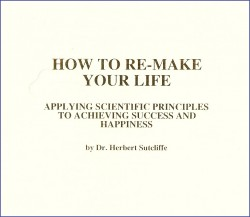 How to Remake Your Life