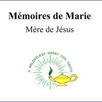 Mémoires de Marie Mère de Jésus