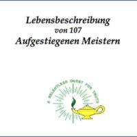 Lebensbeschreibung von 107 Aufgestiegenen Meistern