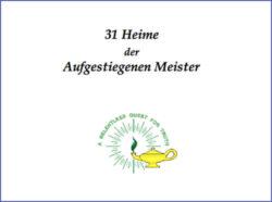 31 Heime der Aufgestiegenen Meister