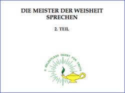Die Meister der Weisheit Sprechen Teil 2