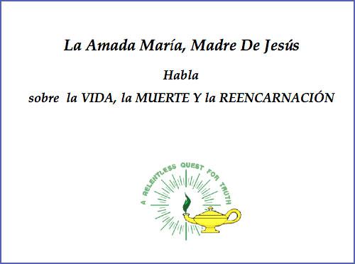 La Amada María, Madre De Jesús, Habla