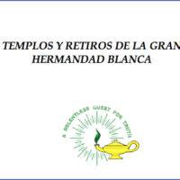 Templos y Retiros de la Gran Hermandad Blanca