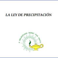 La Ley de la Precipitación