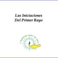 Las Iniciaciones del Primer Rayo